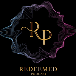 FUND EPISODE 4 OF REDEEMED PODCAST